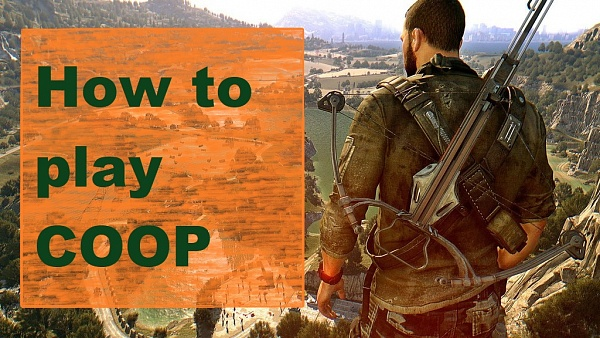 dying light how to play coop.jpg